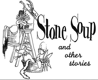 Stone Soup & Other Stories