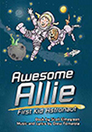 Awesome Allie: First Kid Astronaut