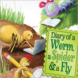 Diary of a Worm a Spider and a Fly